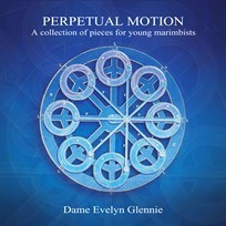 Glennie, Evelyn: Perpetual Motion