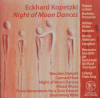 CD Kopetzki, Eckhard: Night of Moon Dances (hier Hörbeispiele)